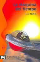 La maquina del tiempo/ The Time Machine by H. G. Wells