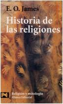 Historia De Las Religiones by E. O. James