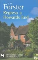 Regreso a Howards End by E. M. Forster