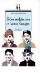 Libro de segunda mano: Todos Los Detectives Se Llaman Flanagan (Espacio Abierto)