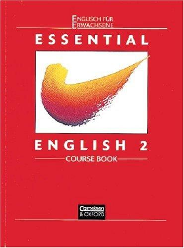 Essential English, Bd.2, Course Book by Ken Wilson