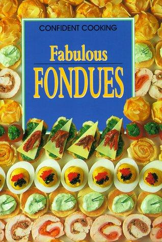 Fabulous Fondues by Anne Wilson
