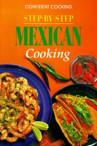Mexican Cooking by Anne Wilson