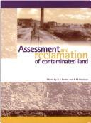 Assessment and reclamation of contaminated land by