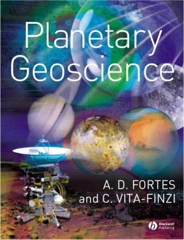 Planetary Geoscience by A. D. Fortes