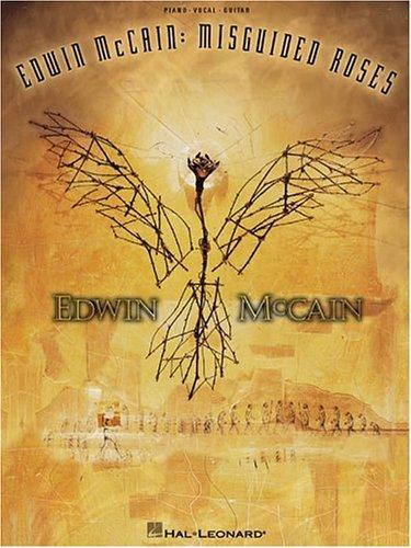 Edwin McCain - Misguided Roses by Edwin McCain