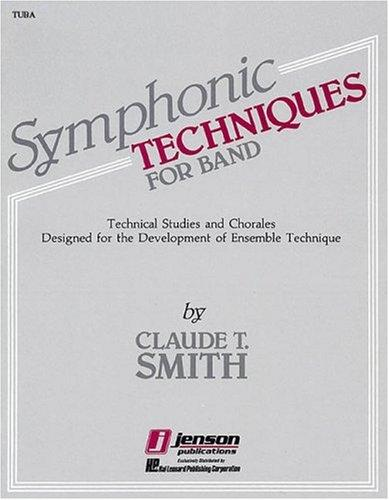 Symphonic Techniques for Band by Claude T. Smith
