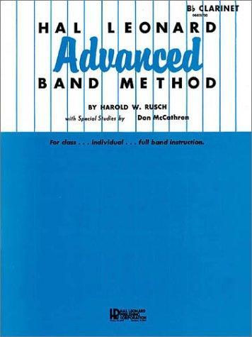 Hal Leonard Advanced Band Method B Flat Clarinet by Harold W. Rusch