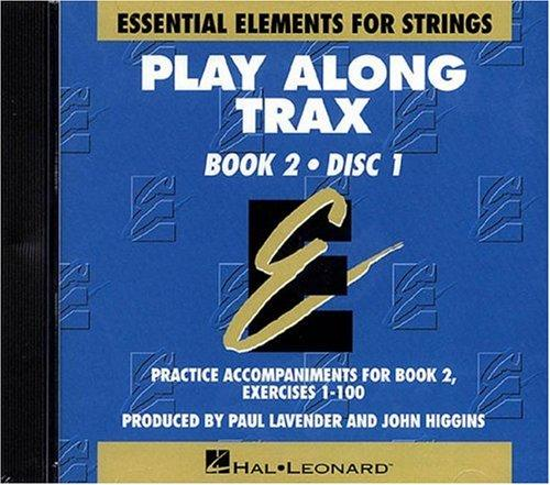 Essential Elements for Strings Book 2 - Play Along Trax - 2 CDs by Allen Gillespie Hayes