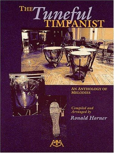 The Tuneful Timpanist by Ronald Horner
