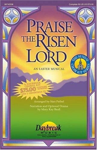 Praise the Risen Lord by Mary Kay Beall