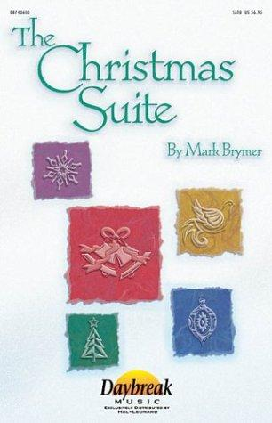 The Christmas Suite by Mark Brymer
