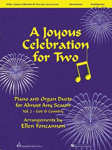 A Joyous Celebration for Two - Volume 2: God and Country by Ellen Foncannon
