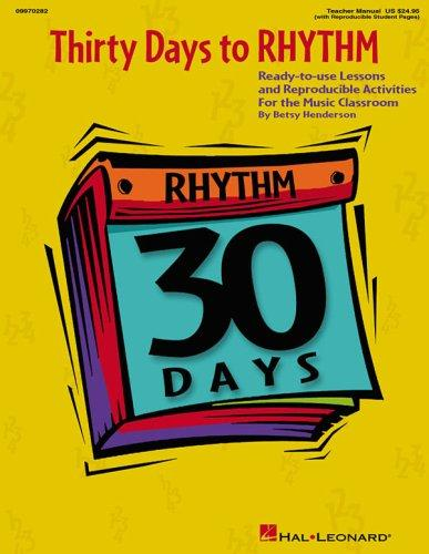 Thirty Days to Rhythm (30 Days) by Betsy Henderson