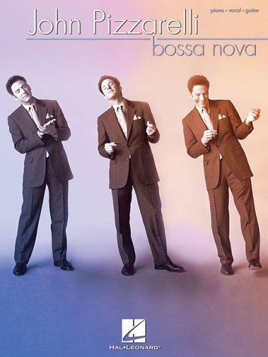 John Pizzarelli - Bossa Nova by John Pizzarelli