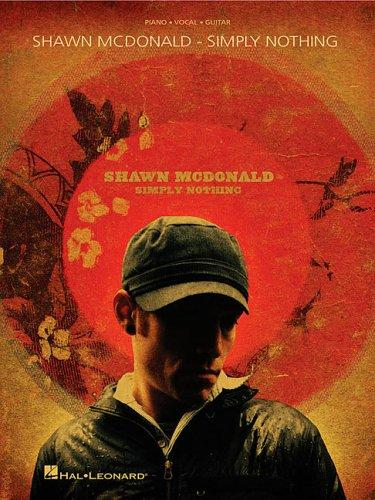 Shawn McDonald - Simply Nothing by Shawn McDonald
