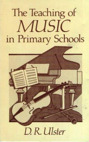 The Teaching of Music in Primary Schools by Ulster