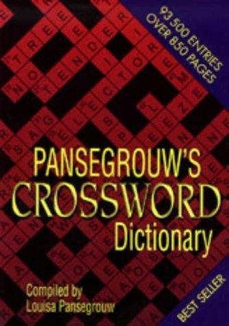 Pansegrouw's Crossword Dictionary by Louisa Pansegrouw