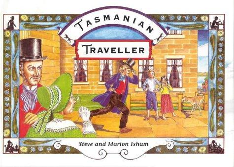 Tasmanian Traveller by Steve and Marion Isham