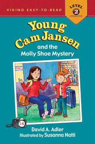 Young Cam Jansen and the Molly Shoe Mystery #14 (Young Cam Jansen) by David A. Adler