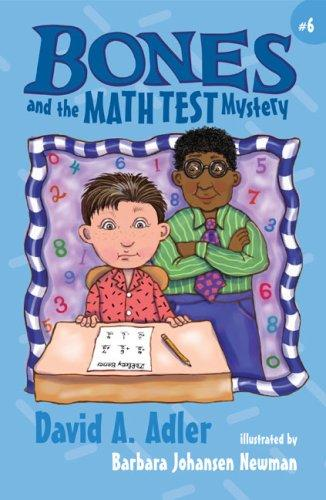 Bones and the Math Test Mystery (Bones) by David A. Adler