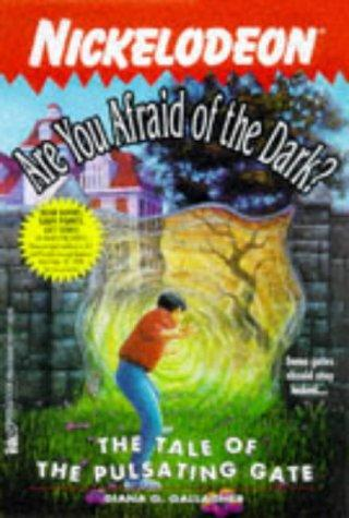 The Tale of the Pulsating Gate (Are You Afraid of the Dark? #18) by