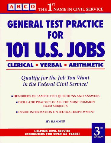 General Test Practice for 101 U.S. Jobs by Hy Hammer