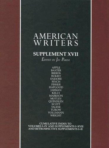 American Writers Supplement XVII by Jay Parini