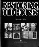 Restoring old houses by Nigel Hutchins