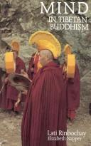 Mind in Tibetan Buddhism by Lati Rinbochay.
