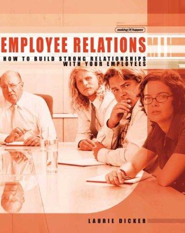 Employee relations by Laurie Dicker