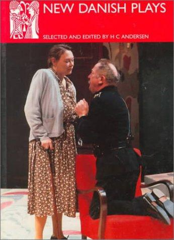 New Danish Plays (Series B (Norvik Press), No. 21.) by Hans Christian Andersen
