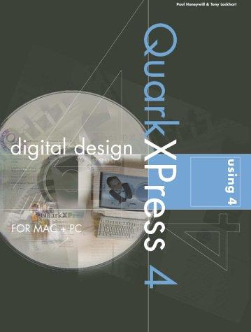 Digital design using QuarkXPress 4 by