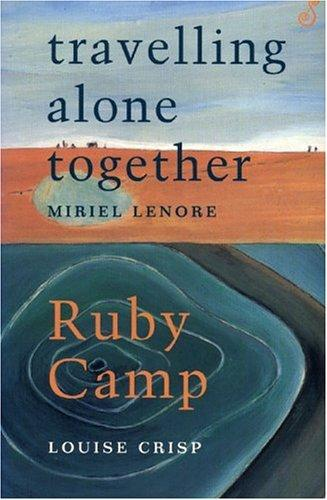 Ruby Camp by Louise Crisp, Miriel Lenore
