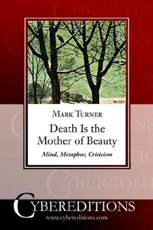 Death Is the Mother of Beauty by Mark Turner