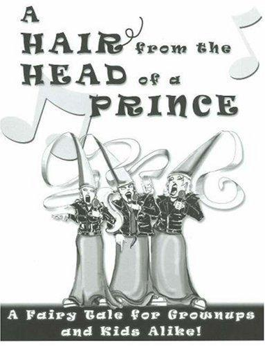 A Hair from the Head of a Prince by Cheryl Miller Thurston