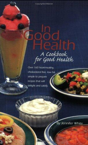 In Good Health by Jennifer White