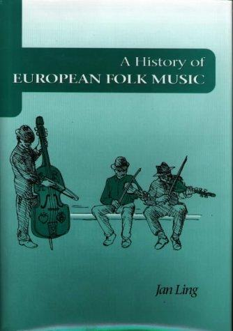 A history of European folk music by Jan Ling