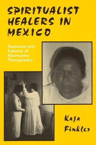 Spiritualist Healers in Mexico