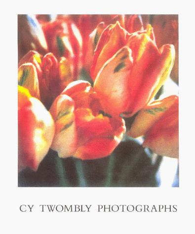 Cy Twombly by Cy Twombly, Giorgio Agamben, Edward Albee, Reinhold Baumstark, Carla Schulz-Hoffmann, Arthur Coleman Danto