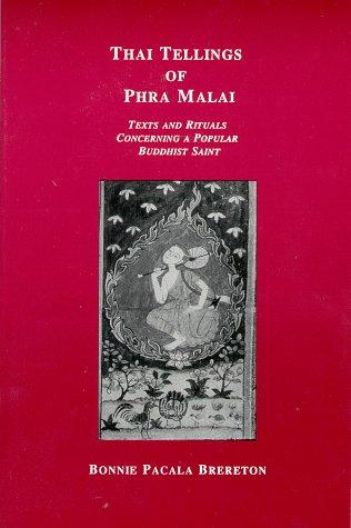 Thai tellings of Phra Malai by Bonnie Pacala Brereton