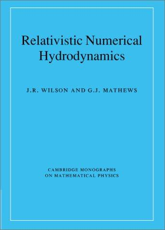 RELATIVISTIC NUMERICAL HYDRODYNAMICS by