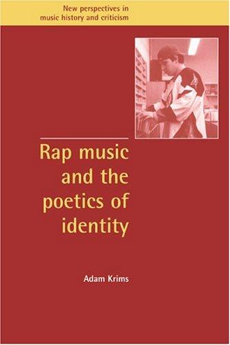 Rap music and the poetics of identity by Adam Krims