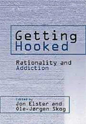 Getting hooked by Jon Elster