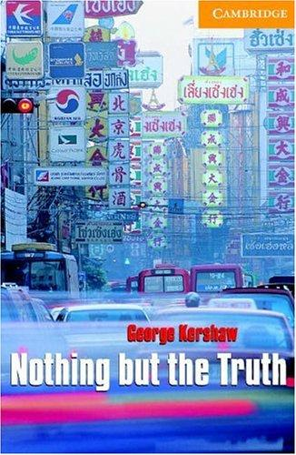 Nothing but the truth by George Kershaw