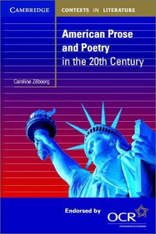 American prose and poetry in the twentieth century by Caroline Zilboorg
