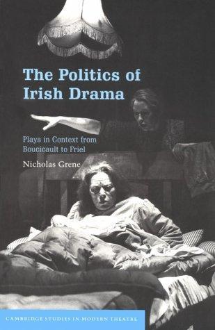 The Politics of Irish Drama