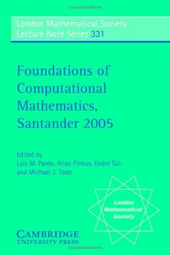 Foundations of Computational Mathematics, Santander 2005 by