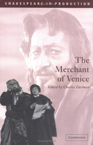 The Merchant of Venice (Shakespeare in Production) by William Shakespeare