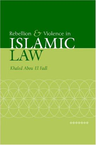 Image 0 of Rebellion and Violence in Islamic Law